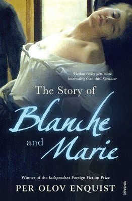 STORY OF BLANCHE AND MARIE, THE