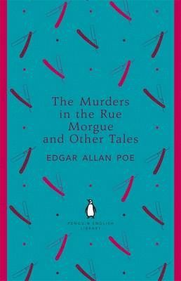 THE MURDERS ON THE RUE MORGUE AND OTHER TALES