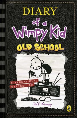 DIARY OF A WIMPY KID.OLD SCHOOL