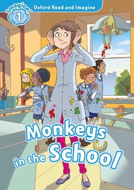 MONKEYS IN SCHOOL (+ MP3 PACK) OXFORD READ AND IMAGINE 1