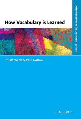 OXFORD HANDBOOKS FOR LANGUAGE TEACHERS. LEARNING & TEACHING VOCABULARY