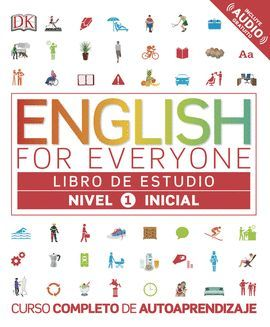 ENGLISH FOR EVERYONE. NIVEL INICIAL 1 - LIBRO DE ESTUDIO