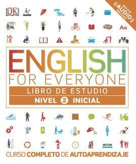 ENGLISH FOR EVERYONE. NIVEL INICIAL 2 - LIBRO DE ESTUDIO