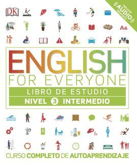 ENGLISH FOR EVERYONE. NIVEL INTERMEDIO 3 - LIBRO DE ESTUDIO