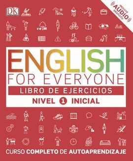 ENGLISH FOR EVERYONE. NIVEL INICIAL 1  - LIBRO DE EJERCICIOS