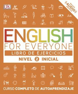 ENGLISH FOR EVERYONE. NIVEL INICIAL 2 - LIBRO DE EJERCICIOS