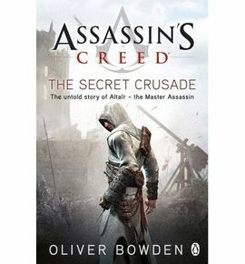 ASSASSIN'S CREED BOOK 3: THE SECRET CRUSADE