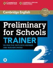 PRELIMINARY FOR SCHOOLS TRAINER 2 WITH AUDIO