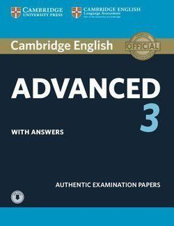 CAMBRIDGE ENGLISH ADVANCED 3 STUDENT S WITH ASWERS WITH AUDIO EXAMINATION PAPERS