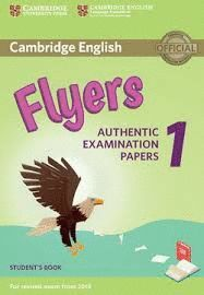 CAMBRIDGE ENGLISH FLYERS 1 FOR REVISED EXAM FROM 2018. STUDENT'S BOOK