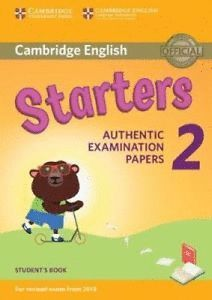 CAMBRIDGE ENGLISH STARTERS 2 STUDENT'S BOOK (2018 REVISED EXAM)