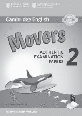 CAMBRIDGE ENGLISH MOVERS 2 ANSWER BOOKLET (REVISED EXAM 2018)