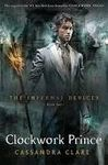 INFERNAL DEVICES 2, THE : CLOCKWORK PRINCE