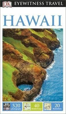 HAWAII - EYEWITNESS TRAVEL GUIDE