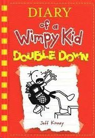 DIARY OF A WIMPY KID 11- DOUBLE DOWN