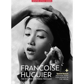 FRANÇOISE HUGUIER   ( + SPECIAL FEATURE, NOTHING ROSY FOR WOMEN IN THE MEDIA)