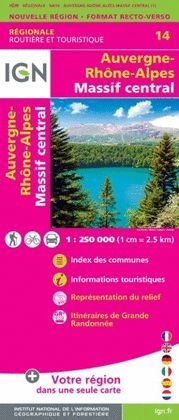 AUVERGNE, RHONE-ALPES, MASSIF CENTRAL 1:250.000 -IGN REGIONALE 14