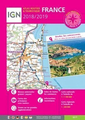 FRANCE ATLAS ROUTIER ET TURISTIQUE 2018/2019 [ESPIRAL] 1:320.000  -IGN