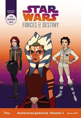 STAR WARS. FORCES OF DESTINY