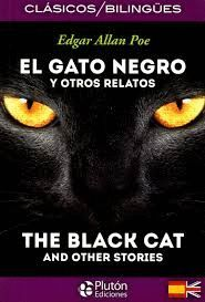 EL GATO NEGRO Y OTROS RELATOS- BILINGÜE- THE BLACK CAT AND OTHER STORIES