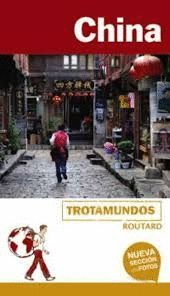CHINA, TROTAMUNDOS ROUTARD