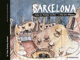 BARCELONA 5 ROUTES FOR SKETCHING TRAVELLERS