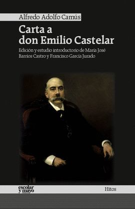 CARTA A DON EMILIO CASTELAR