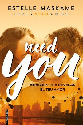 NEED YOU  ( CATALÀ )