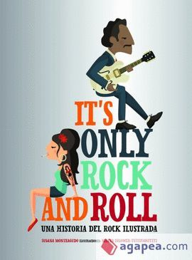 IT´S ONLY ROCK AND ROLL