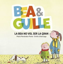 BEA NO VOL SER LA GRAN, LA