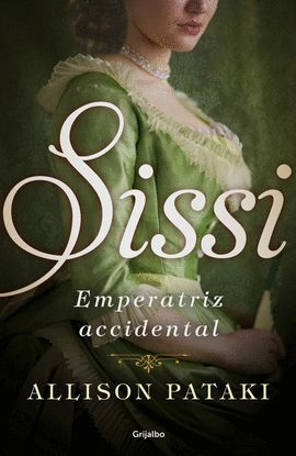 SISSI, EMPERATRIZ ACCIDENTAL