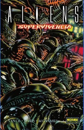 ALIENS. SUPERVIVENCIA