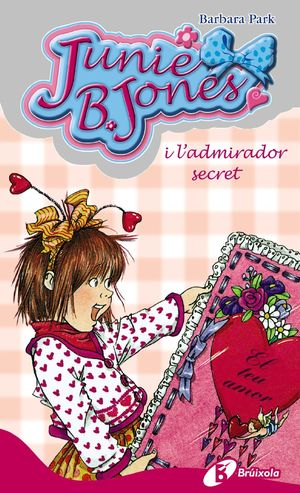 JUNIE B. JONES I L ' ADMIRADOR SECRET