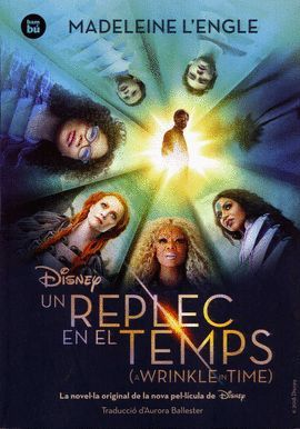 REPLEC EN EL TEMPS, UN  ( A WRINKLE IN TIME )