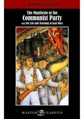 MANIFESTO OF THE COMMUNIST PARTY, THE