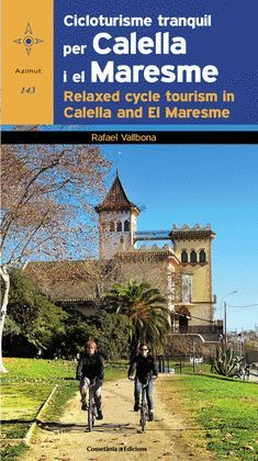 CICLOTURISME TRANQUIL PER CALELLA I EL MARESME / RELAXED CYCLE TOURISM IN CALELL