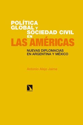 POLÍTICA GLOBAL Y SOCIEDAD CIVIL EN LAS AMÉRICAS.