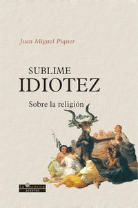 SUBLIME IDIOTEZ
