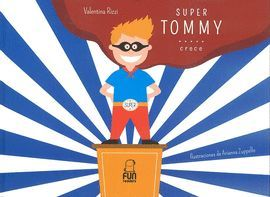SUPER TOMMY...CRECE