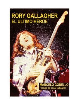RORY GALLAGHER, EL ÚLTIMO HÉROE