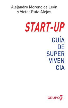 START-UP. GUÍA DE SUPERVIVENCIA