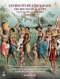 ROUTES DE L'ESCLAVAGE, LES / LAS RUTAS DE LA ESCLAVITUD / THE ROUTES OF SLAVERY 144-1888