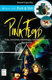 PINK FLOYD. MITOS DEL ROCK& ROLL