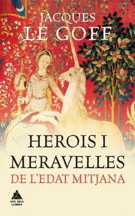 HEROIS I MERAVELLES A EDAT MITJANA