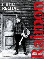 RAIMON - L'ÚLTIM RECITAL  ( 2 CD + DVD )