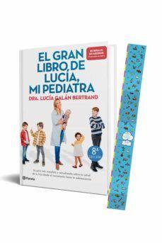 PACK. EL GRAN LIBRO DE LUCIA, MI PEDIATRA (+ MEDIDOR)