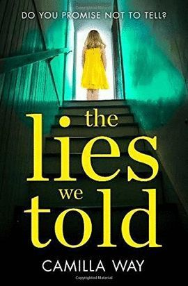 LIES WE TOLD, THE