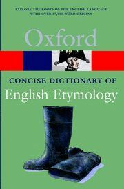 CONCISE OXFORD DICTIONARY OF ENGLISH ETYMOLOGY (PAPERBACK)