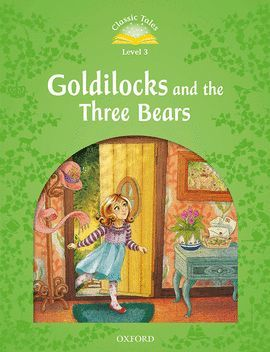 GOLDILOCKS & THREE BEARS (+ MP3 PACK) CLASSIC TALES-3