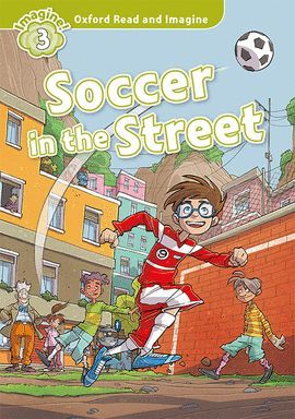 SOCCER IN THE STREET (MP3 PACK) READ AND IMAGINE - 3